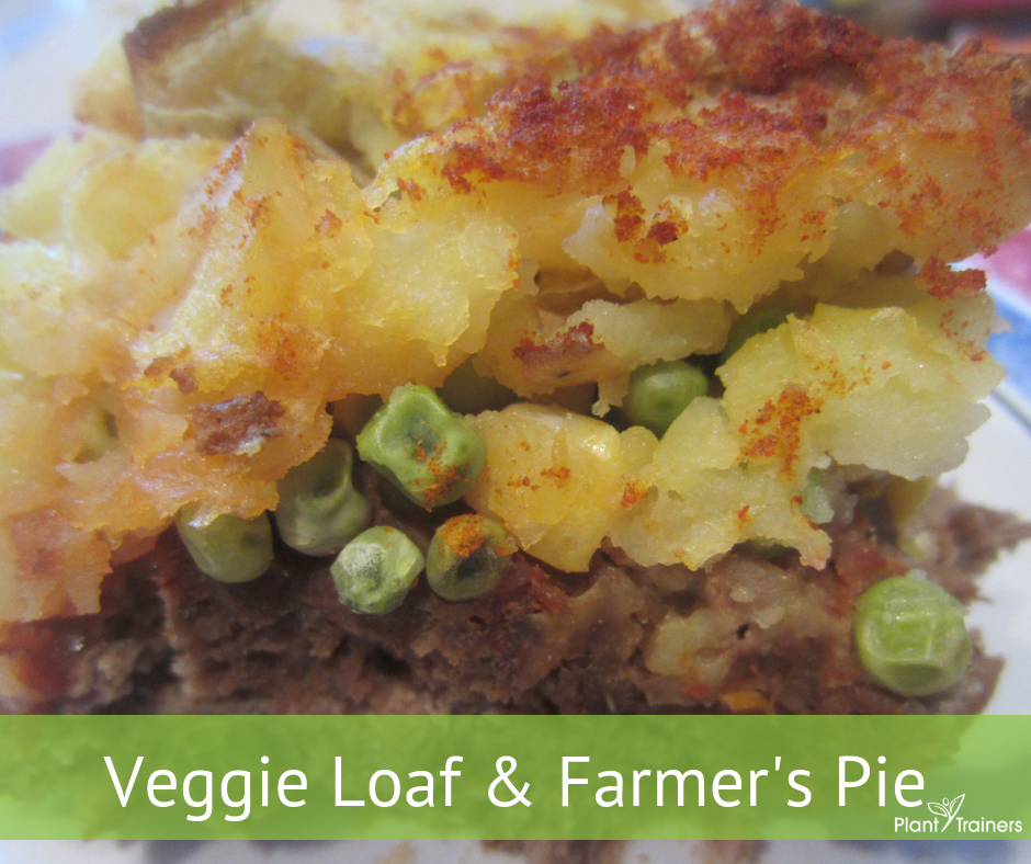 Veggie Loaf & Farmer's Pie (AKA: Meatloaf & Shepherd's Pie)