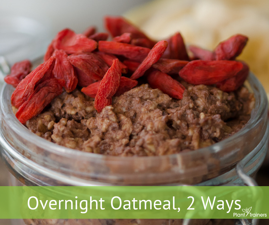 Overnight Oatmeal, 2 Ways