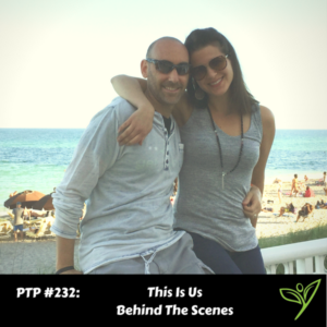 This Is Us Behind The Scenes - PTP232