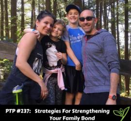 Strategies For Strengthening Your Family Bond - PTP237