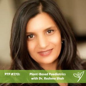 PTP270 - Dr Reshma Shah