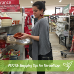 PTP278 - Shopping Tips For The Holidays