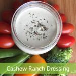 Cashew Ranch Dressing