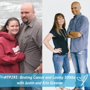PTP293 - Justin and Erin Greener