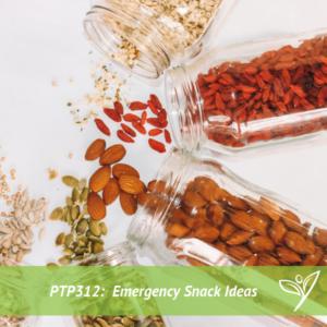 PTP312 - Emergency Snack Kit Ideas