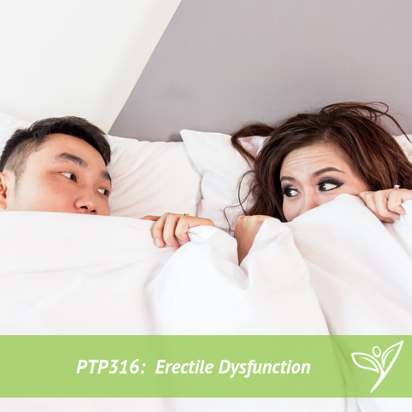 PTP316 - Erectile Dysfunction