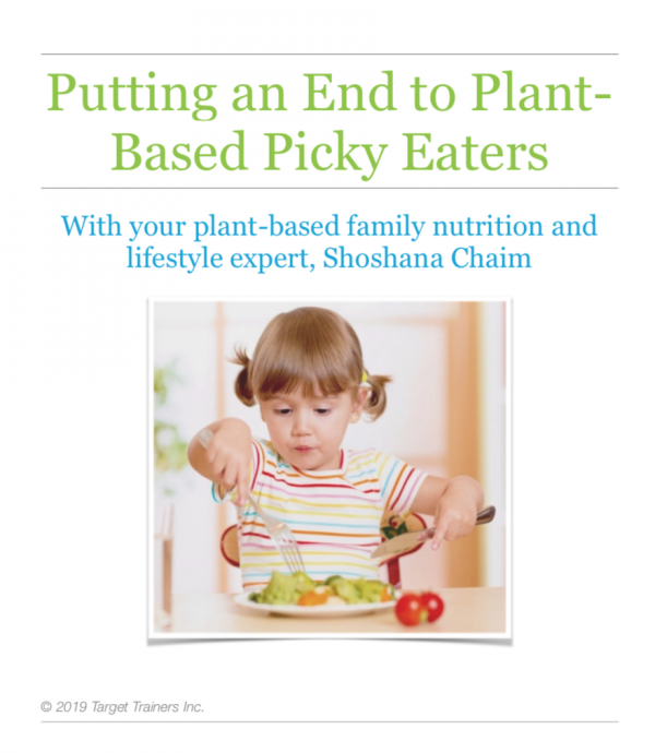 Putting An End To Plant-Based Picky Eaters