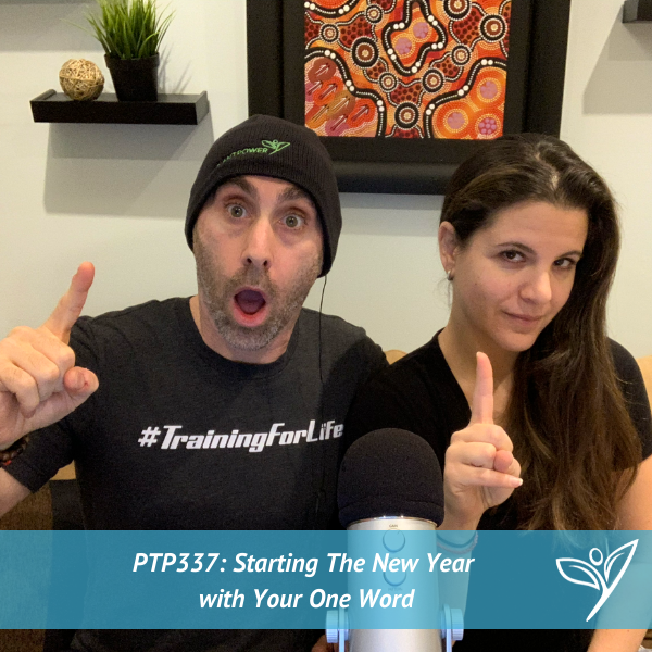 Starting The New Year With Your One Word – PTP337
