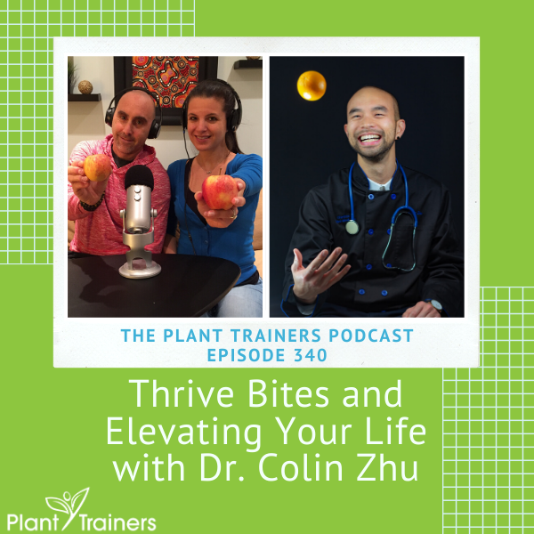 Thrive Bites and Elevating Your Life with Dr. Colin Zhu – PTP340