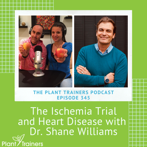 The Ischemia Trial and Heart Disease with Dr. Shane Williams – PTP345