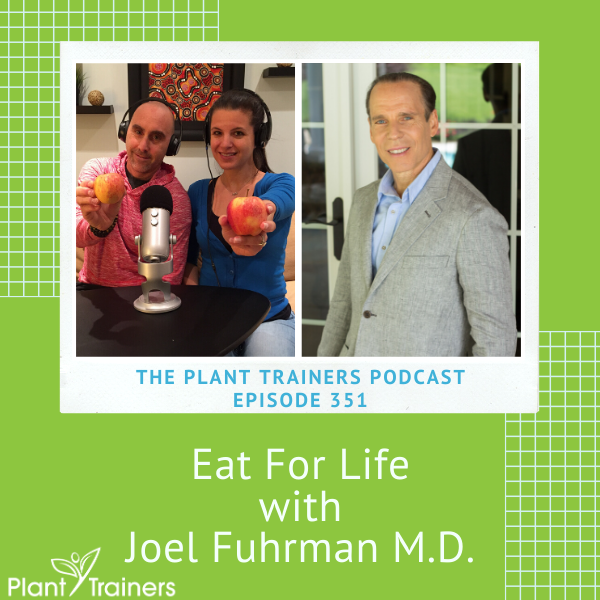 Eat For Life with Joel Fuhrman M.D. – PTP351