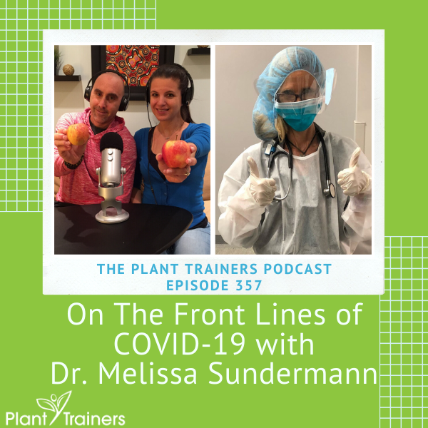 On The Front Lines of COVID-19 with Dr. Melissa Sundermann – PTP357