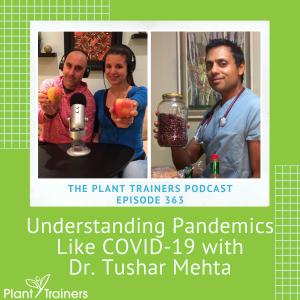 PTP363 Dr. Tushar Mehta pandemics