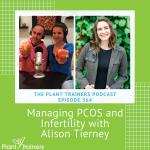 PTP364 Alison Tierney PCOS