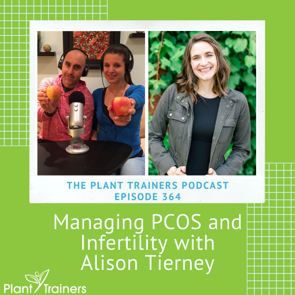 Managing PCOS and Infertility with Alison Tierney – PTP364