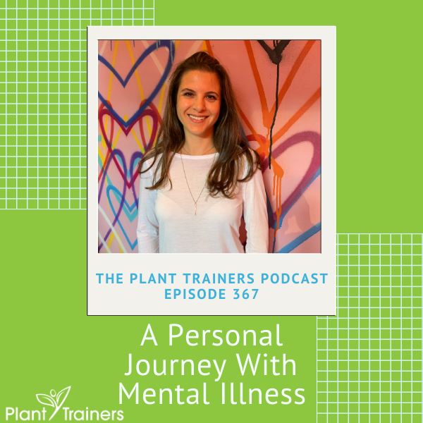 A Personal Journey With Mental Health and Mental Illness – PTP367