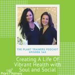 PTP368 Vibrant Health Soul and Social