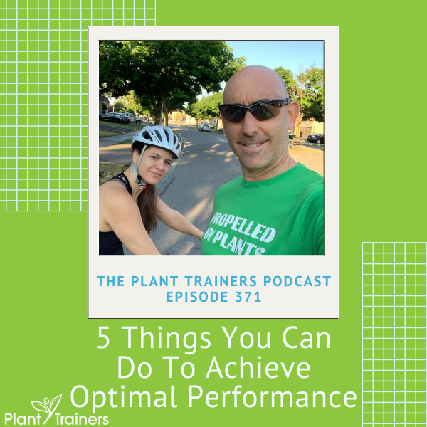 5 Things You Can Do To Achieve Optimal Performance – PTP371
