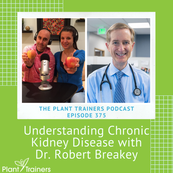 Understanding Chronic Kidney Disease with Dr. Robert Breakey – PTP375