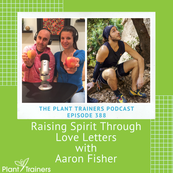 Raising Spirit Through Love Letters with Aaron Fisher – PTP388