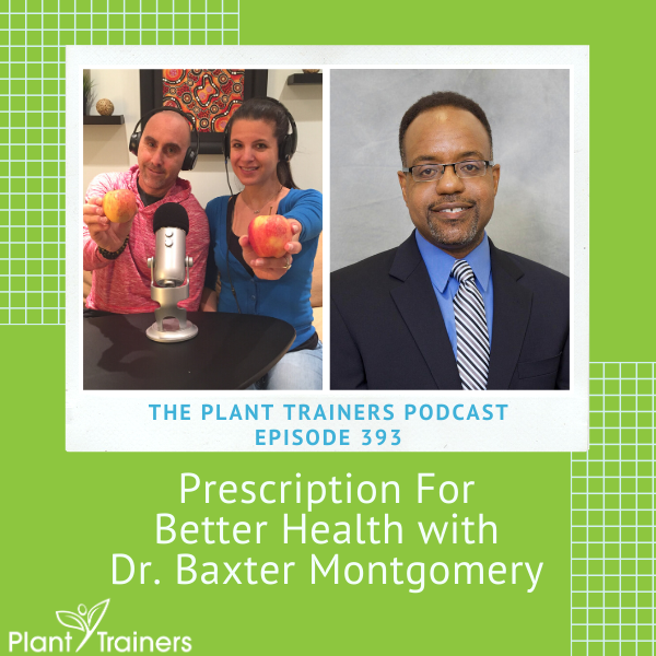 Prescription For Better Health with Dr. Baxter Montgomery – PTP393