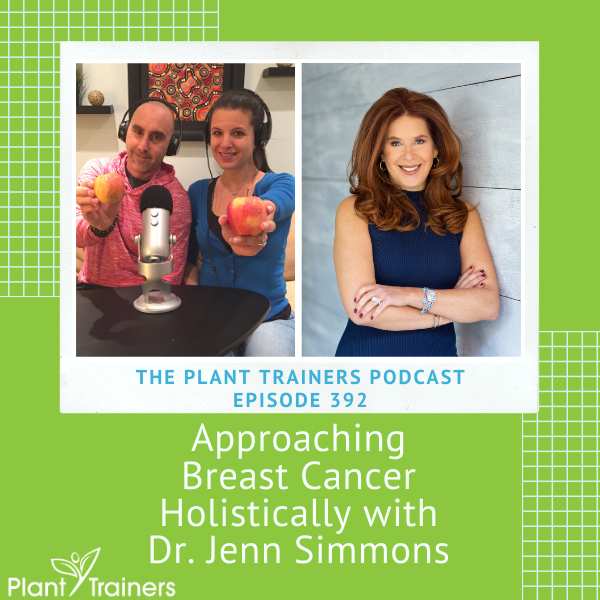 Approaching Breast Cancer Holistically with Dr. Jenn Simmons – PTP392