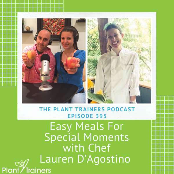 Easy Meals For Special Moments with Chef Lauren D'Agostino – PTP395