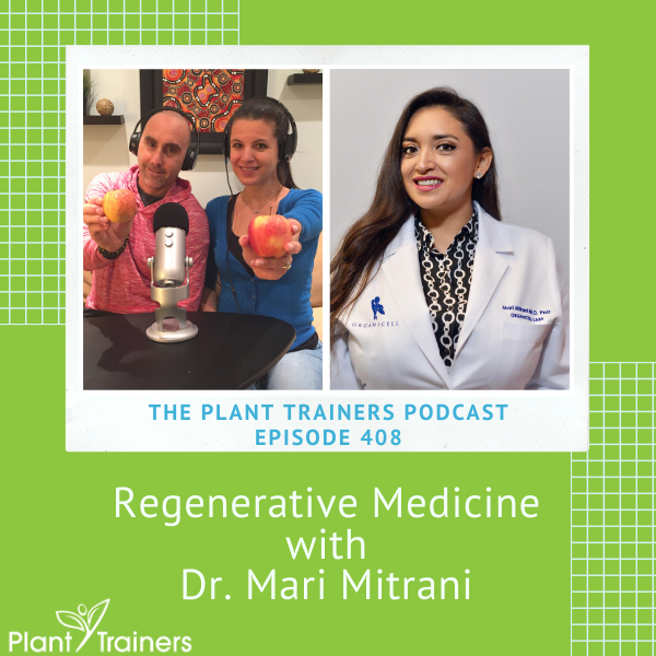 Regenerative Medicine with Dr. Mari Mitrani – PTP 408