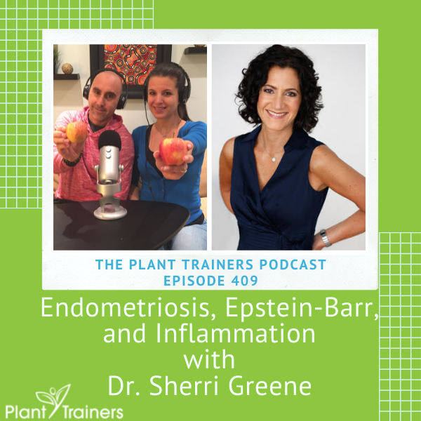 Endometriosis, Epstein-Barr, and Inflammation with Dr. Sherri Greene – PTP409