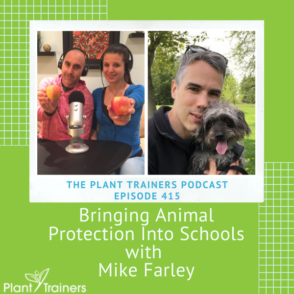Bringing Animal Protection Into Schools with Mike Farley – PTP415
