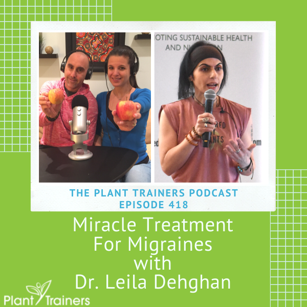 Miracle Treatment For Migraines with Dr. Leila Dehghan – PTP418