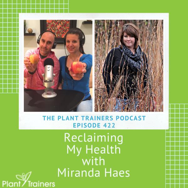 Reclaiming My Health With Miranda Haes – PTP422
