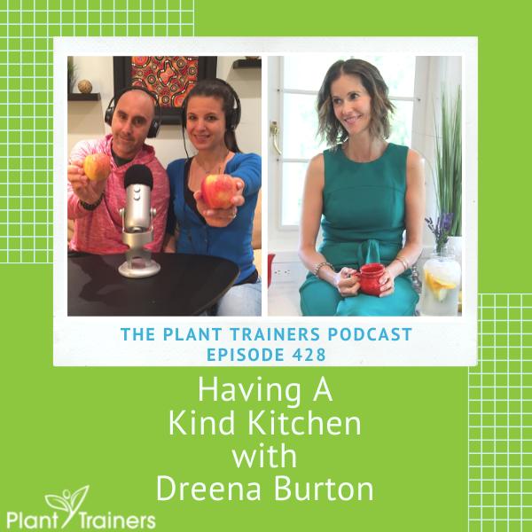 Having A Kind Kitchen with Dreena Burton – PTP428